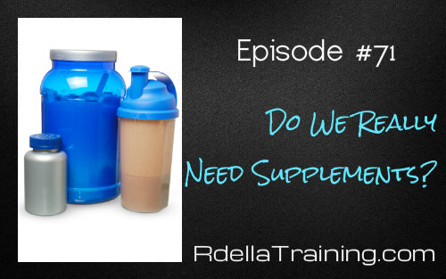 Do We Really Need Supplements